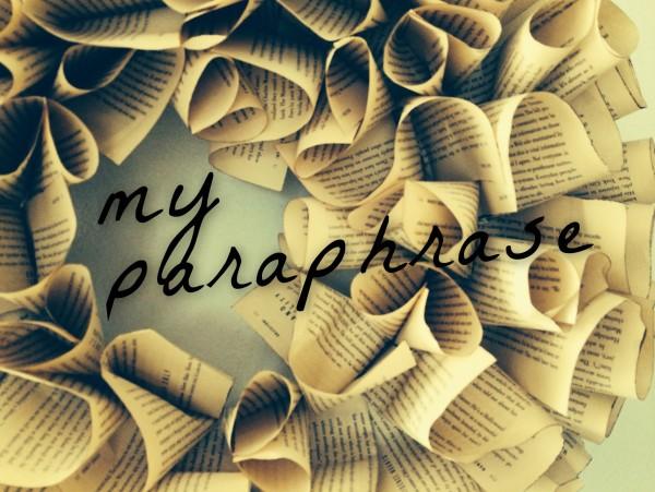 my paraphrase